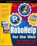 RoboHELP for the Web, John V. Hedtke and Brenda Huettner, 1556229542