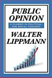 Public Opinion by Walter Lippmann 9781604599541