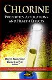 Chlorine : Properties, Applications and Health Effects, , 1614709548