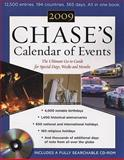 Calendar of Events 2009 : The Ulitmate Go-To Guide for Special Days, Weeks, and Months, Chase's Calendar of Events Editors, 0071599541