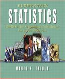Elementary Statistics Using the Graphing Calculator : For the TI-83/84 Plus, Triola, Mario F., 0321209540