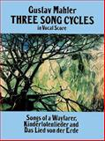 Three Song Cycles in Vocal Score, Gustav Mahler, 048626954X