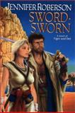 Sword-Sworn, Jennifer Roberson, 0886779545