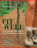 Fit & Well W. Daily Fitness and Nutrition Journal, Fahey, Thomas, 0077389549