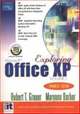Exploring Office XP, Grauer, Robert T. and Barber, Maryann, 013142954X