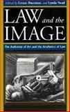 Law and the Image : The Authority of Art and the Aesthetics of Law, , 0226569543