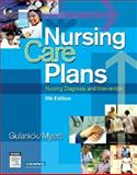 Nursing Care Plans : Nursing Diagnosis and Intervention, Gulanick, Meg and Myers, Judith L., 0323039545