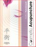 Cosmetic Acupuncture : A TCM Approach to Cosmetic and Dermatological Problems, Thambirajah, Radha, 0443069549