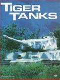 Tiger Tanks, Green, Michael, 0879389540