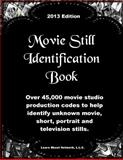 Movie Still Identification Book,, 0981569544