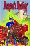 Dragon's Healing, Terry Compton, 1481039547