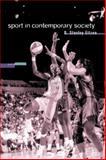 Sport in Contemporary Society 9781572599543