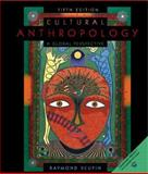Cultural Anthropology : A Global Perspective, Scupin, Raymond, 0130979546
