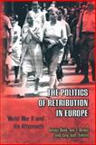 The Politics of Retribution in Europe : World War II and Its Aftermath, Deák, István, 0691009546