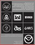 Interagency Steering Committee on Multimedia Environmental Models: International Workshop on Uncertainty, Sensitivity, and Parameter Estimation for Multimedia Environmental Modeling, U. S. Nuclear Commission, 1500139548