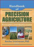 Handbook of Precision Agriculture : Principles and Applications, , 1560229543
