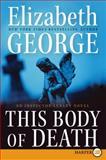 This Body of Death, Elizabeth George, 0061979546