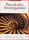 Precalculus Investigations : A Laboratory Manual, Preliminary Edition, Simundza, Gary M. and Cournoyer, Robert, 0130109541
