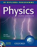Physics Course Companion, Tim Kirk and Neil Hodgson, 0199139547