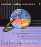Common Desktop Environment 1.0 Programmer's Overview, Common Desktop Environment Documentation Group Sta, 0201489546