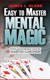 Easy-to-Master Mental Magic, James L. Clark, 0486479544