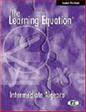 Learning Equation : Elementary and Intermediate Algebra Text, Why Staff, Interactive, 0534369545