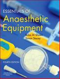 Essentials of Anaesthetic Equipment, Al-Shaikh, Baha and Stacey, Simon, 0702049549