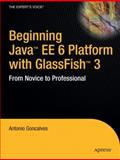 Beginning Java EE 6 Platform with GlassFish 3, Goncalves, Antonio, 1430219548