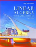 Linear Algebra with Applications, Gareth Williams, 1449679544
