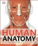 Human Anatomy, Dorling Kindersley Publishing Staff, 1465419543