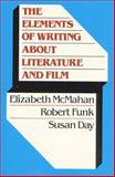 The Elements of Writing about Literature and Film 1st Edition