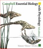 Campbell Essential Biology with Physiology, Simon, Eric J. and Reece, Jane B., 0321649540