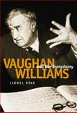 Vaughan Williams and the Symphony, Pike, Lionel, 090768954X