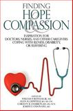 Finding Hope and Compassion, , 097439954X