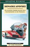 Snowmobile Adventures, Linda Aksomitis, 1551539543