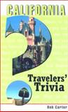 California Travelers' Trivia, Bob Carter, 1560449543