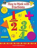 How to Work with Fractions, Grades 2-3, Mary Rosenberg, 1576909549