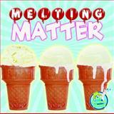 Melting Matter, Amy S. Hansen, 1617419540