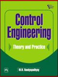 Control Engineering : Theory and Practice, Bandyopadhyay, M. N., 8120319540