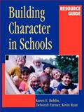 Building Character in Schools Resource Guide 9780787959548