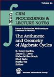 The Arithmetic and Geometry of Algebraic Cycles, , 0821819542