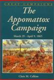 Appomattox Campaign, Chris M. Calkins, 0938289543