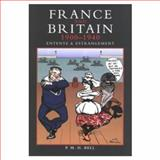France and Britain 1900-1940, Bell, P. M., 0582229545