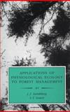 Applications of Physiological Ecology to Forest Management, Landsberg, J. J. and Gower, Stith T., 0124359558
