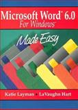 Microsoft Word 6.0 for Windows Made Easy, Layman, Katie, 0132589559