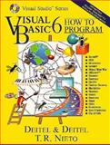Visual Basic 6 How to Program, Deitel and Deitel Staff and Nieto, T. R., 0134569555