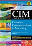 CIM Coursebook 03/04 Customer Communications in Marketing 9780750659550