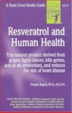 Resveratrol and Human Health, Bagchi, Debasis, 0879839554