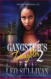 A Gangster's Daughter 2, Leo Sullivan, 1495449556