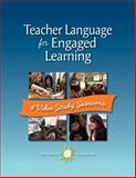 Teacher Language for Engaged Learning : Four Video Study Sessions, Northeast Foundation for Children, 1892989557